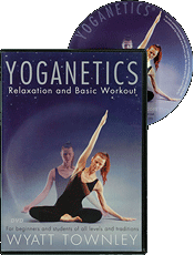 Yoganetics: Relaxation and Basic Workout (DVD) by Wyatt Townley